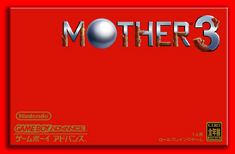 MOTHER 3 GameBoy Advance