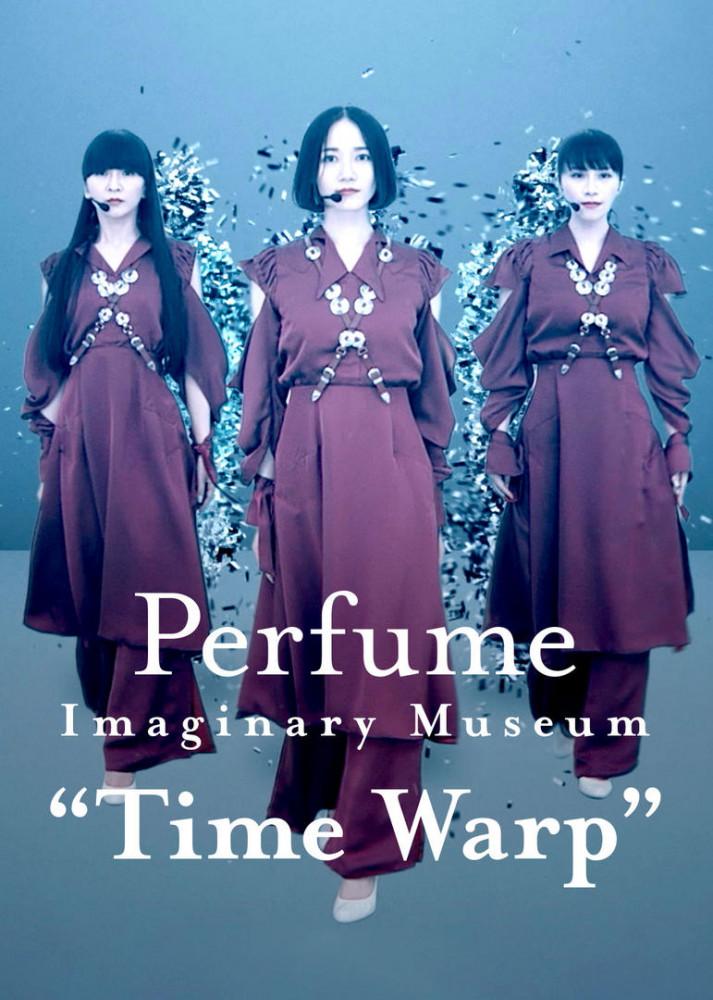 Perfume Imaginary Museum 'Time Warp'