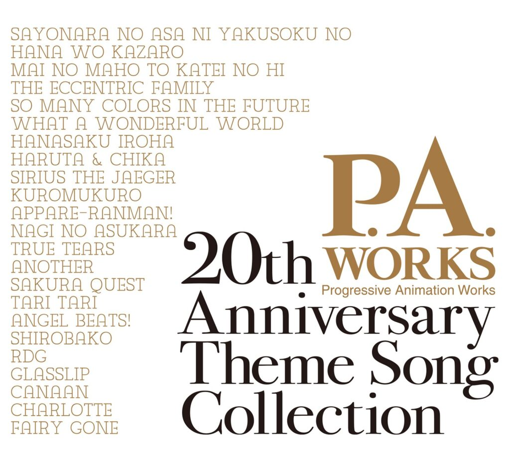 P.A. Works 20th Anniversary Theme Song Collection