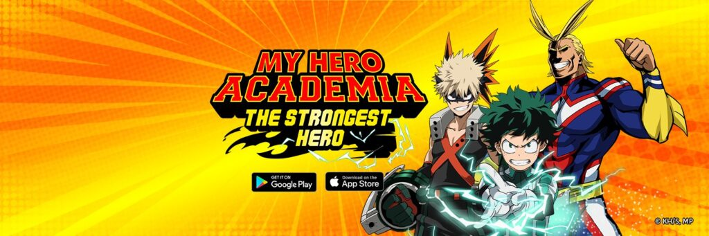 My Hero Academia: The Strongest Hero Smartphone Game