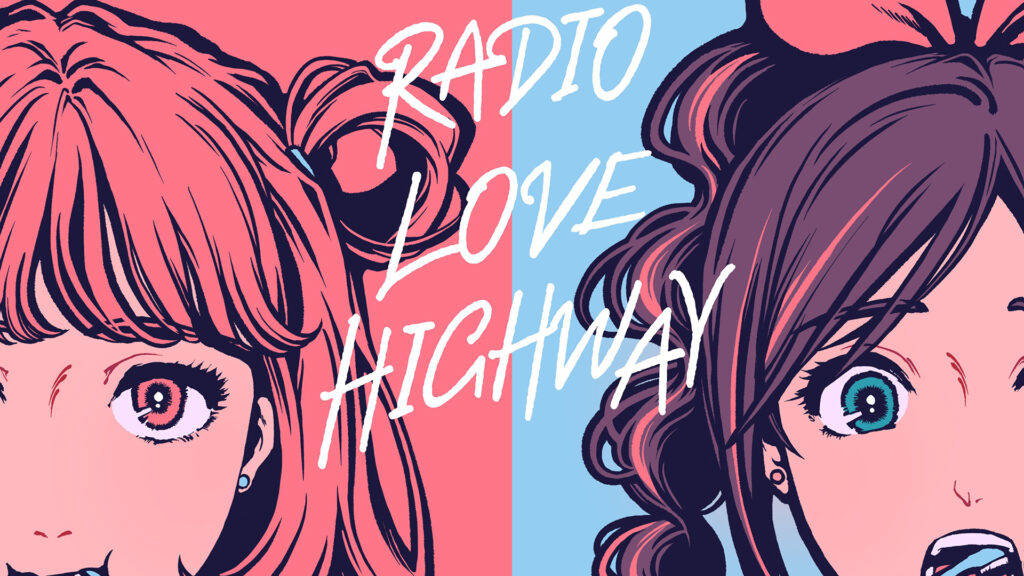 Kizuna AI & Moe Shop - RADIO LOVE HIGHWAY